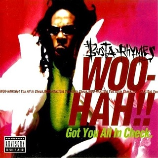 Busta Rhymes - Woo-Hah!! - Got You All In Check - Album Cover - 1996