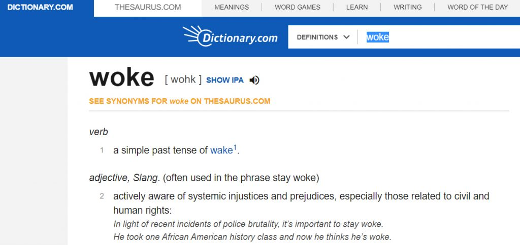 Dictionary.com Definition of Woke