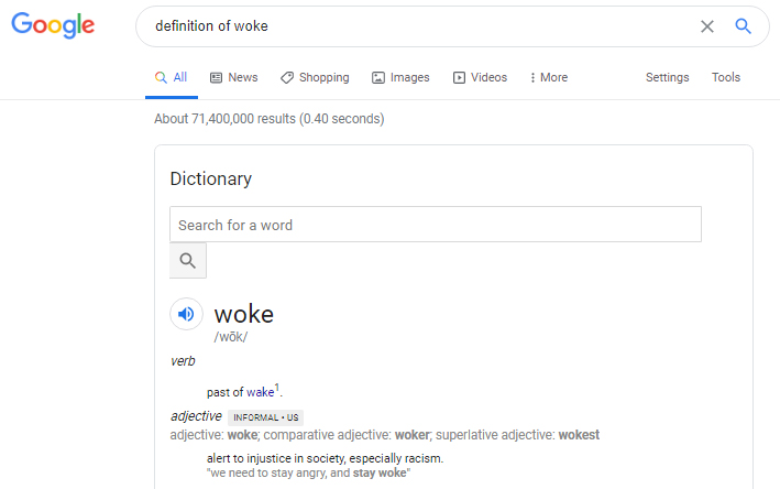 Google Defnition of Woke